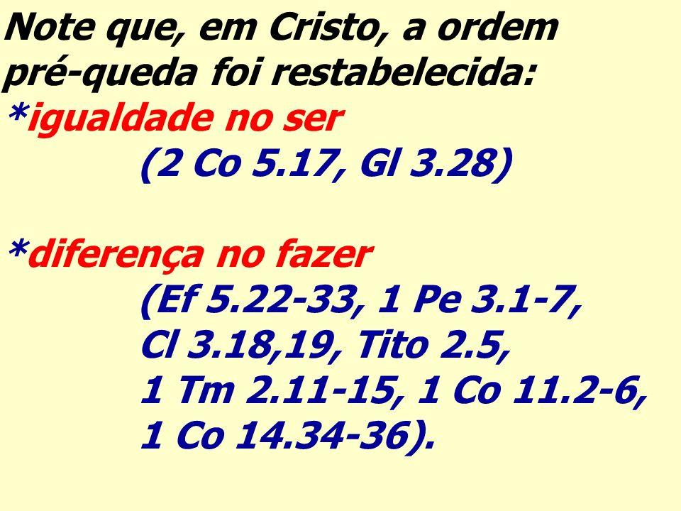 Note que, em Cristo, a ordem