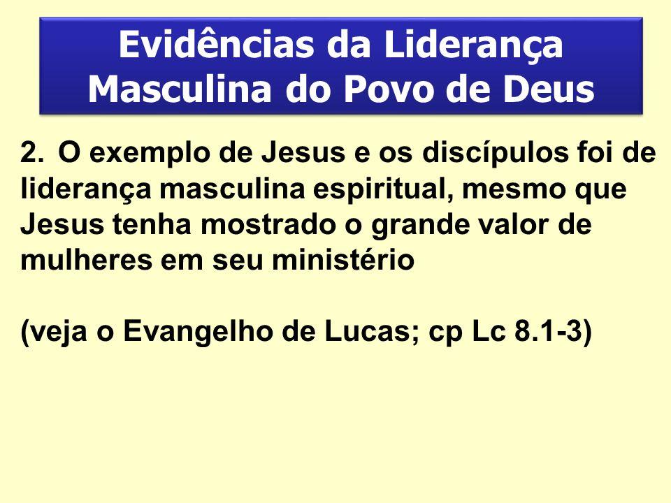 Evidências da Liderança Masculina do Povo de Deus