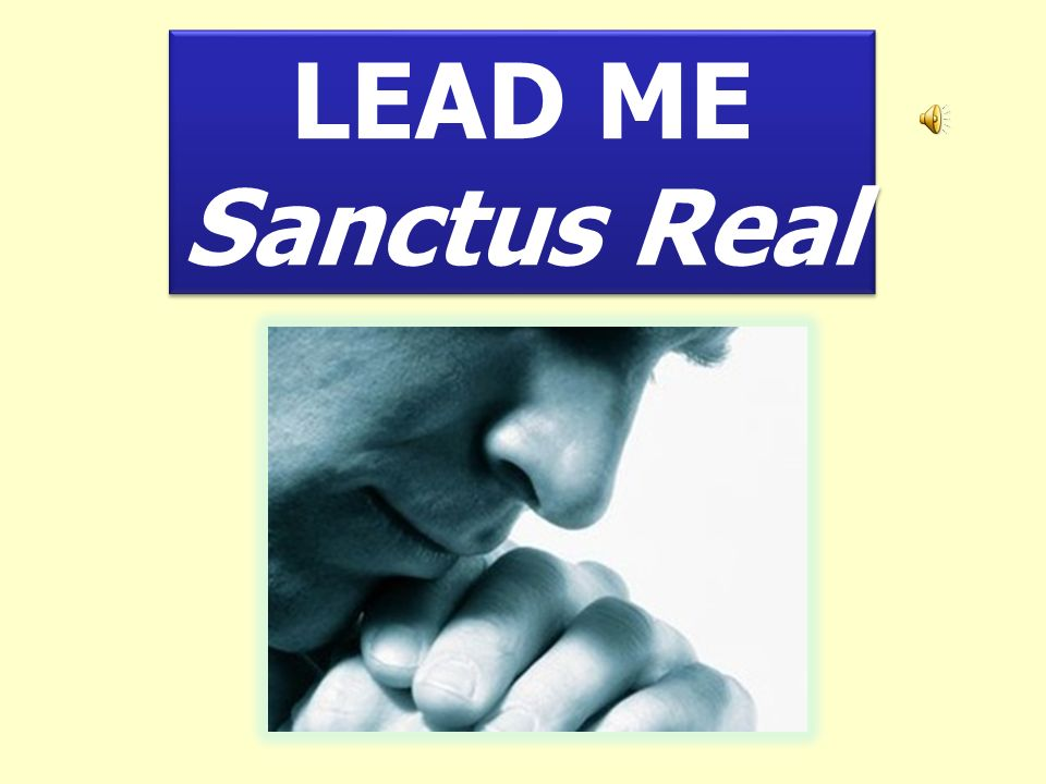 LEAD ME Sanctus Real