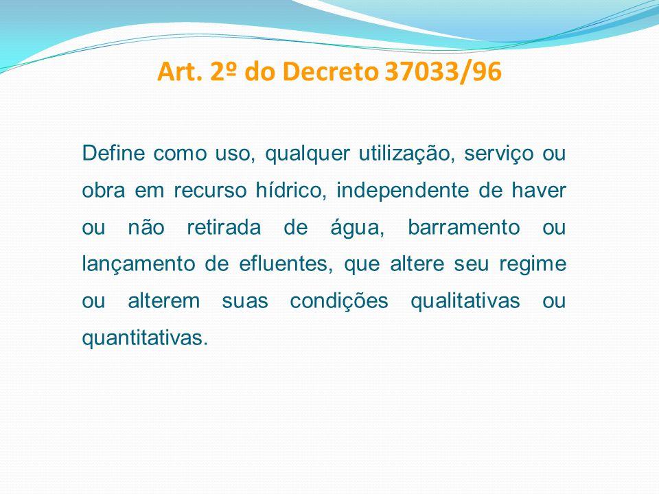 Art. 2º do Decreto 37033/96