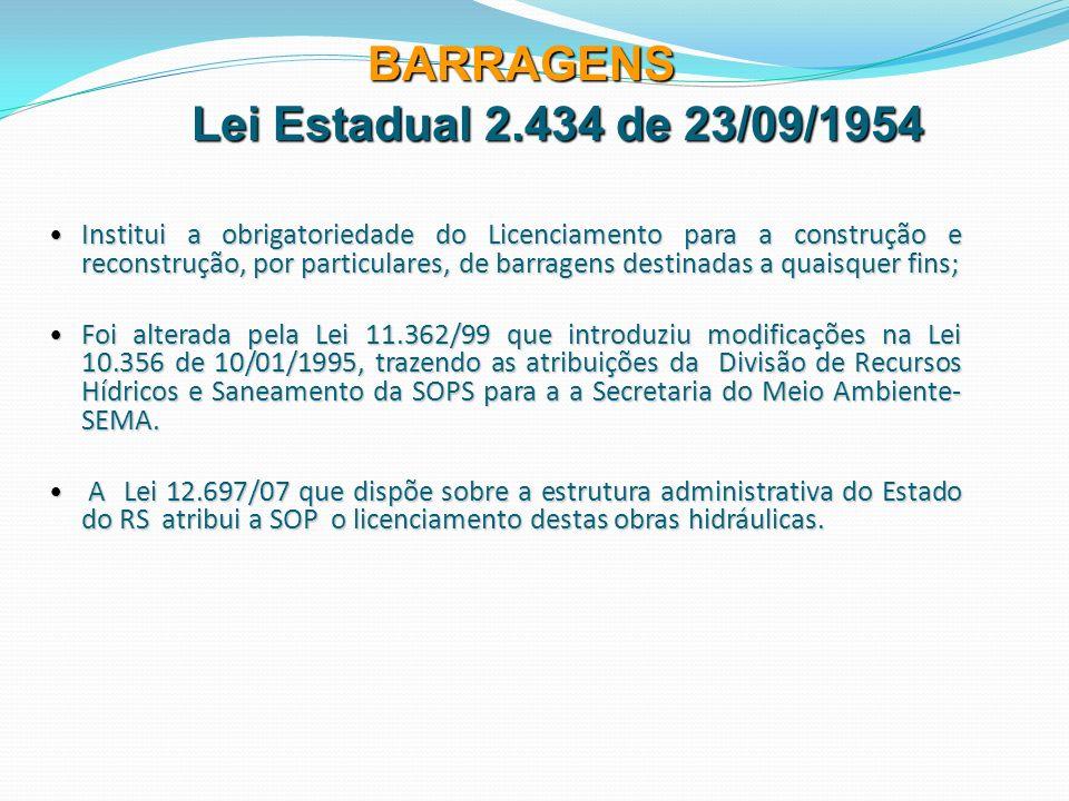 BARRAGENS Lei Estadual 2.434 de 23/09/1954