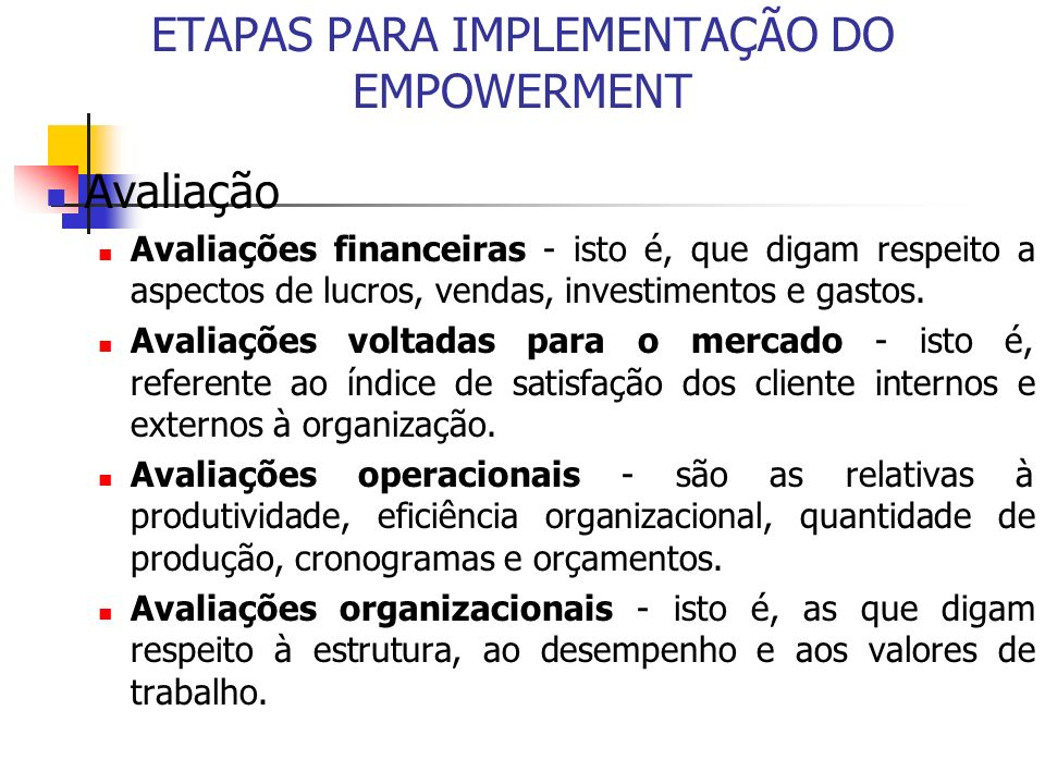 ETAPAS PARA IMPLEMENTAÇÃO DO EMPOWERMENT