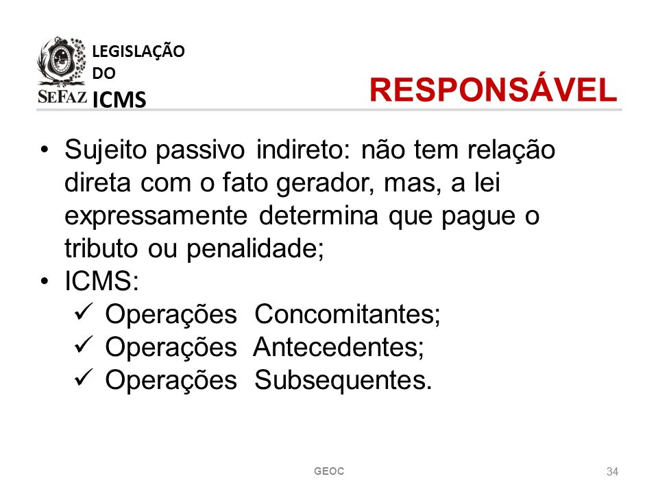 LEGISLAÇÃO DO ICMS RESPONSÁVEL