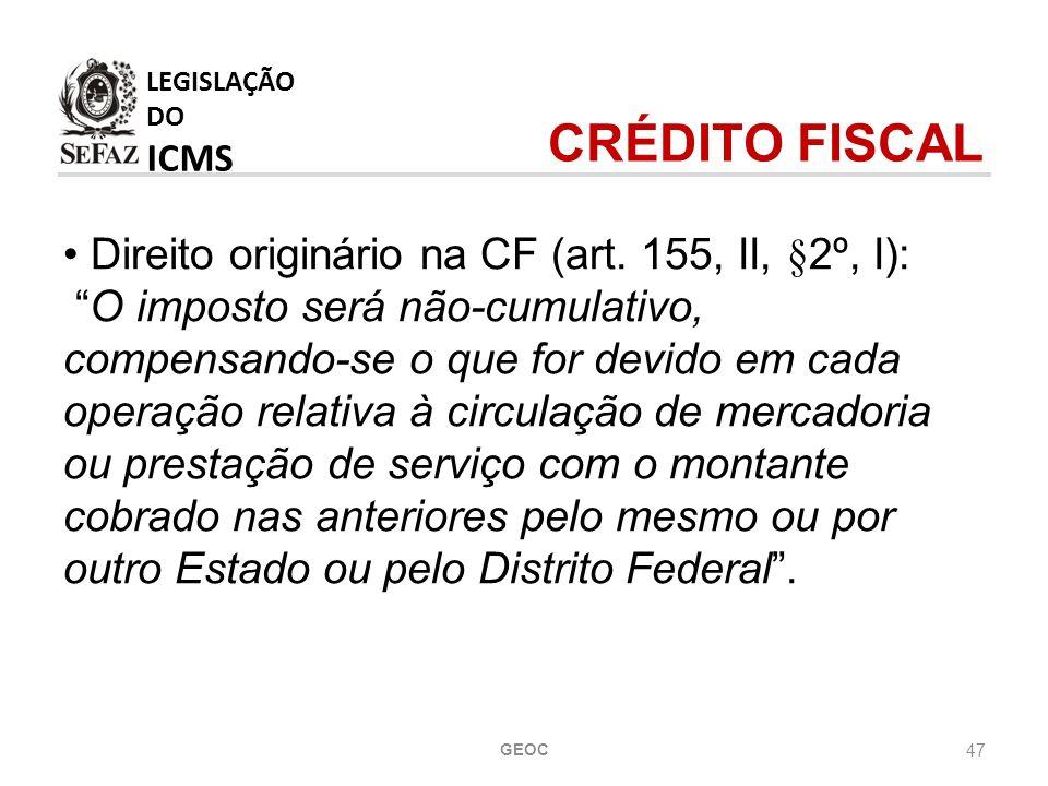 LEGISLAÇÃO DO ICMS CRÉDITO FISCAL