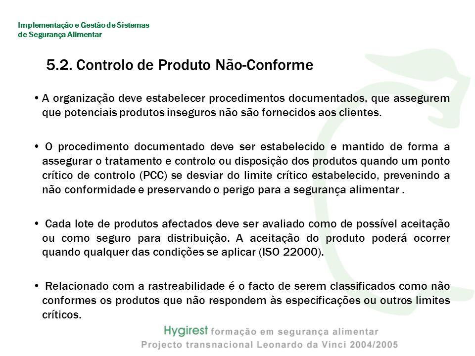 5.2. Controlo de Produto Não-Conforme