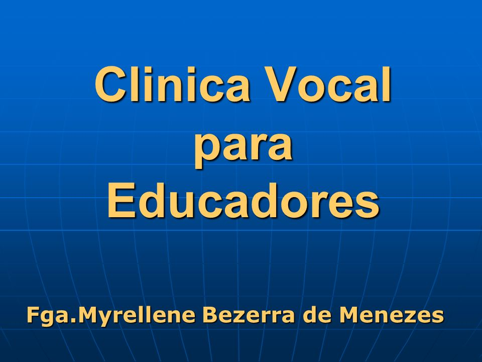 Clinica Vocal para Educadores