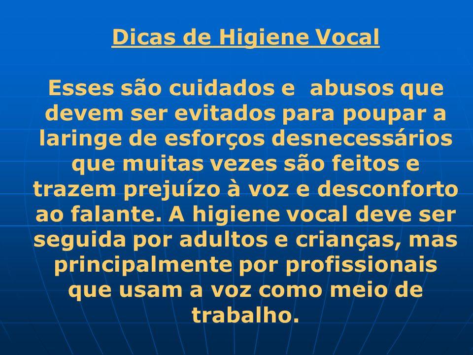 Dicas de Higiene Vocal