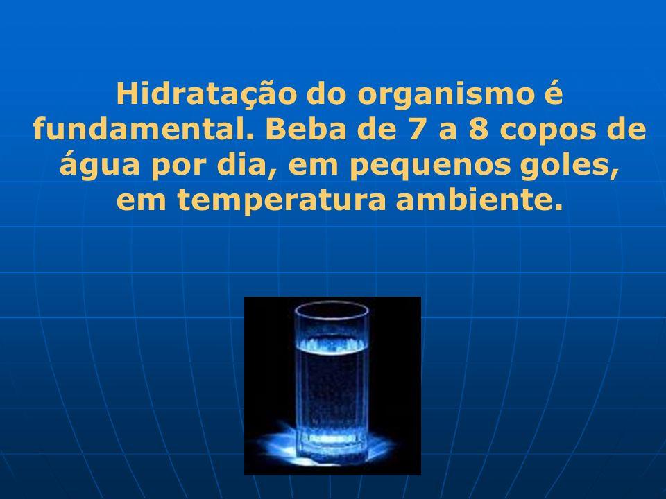 Hidratação do organismo é fundamental