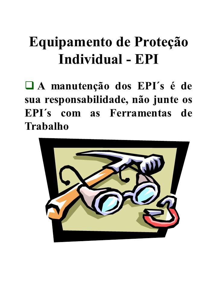 Equipamento de Proteção Coletiva - EPC