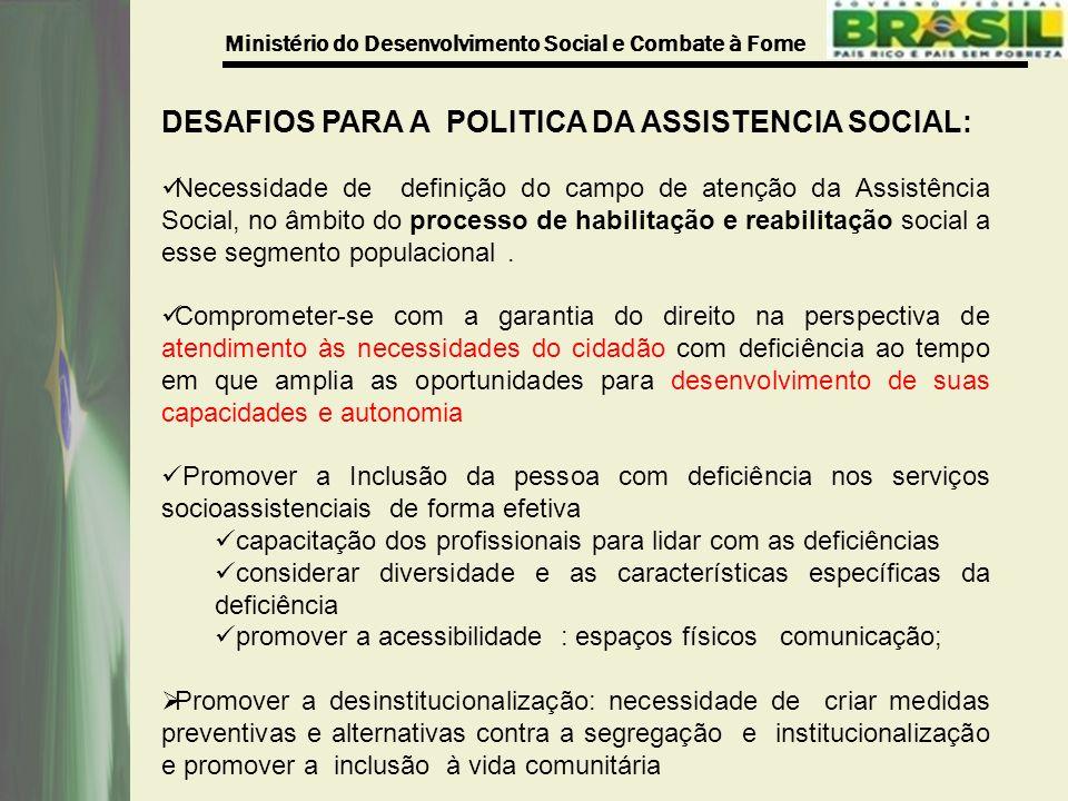 DESAFIOS PARA A POLITICA DA ASSISTENCIA SOCIAL: