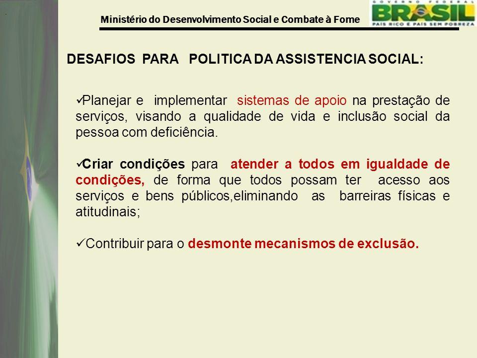 DESAFIOS PARA POLITICA DA ASSISTENCIA SOCIAL: