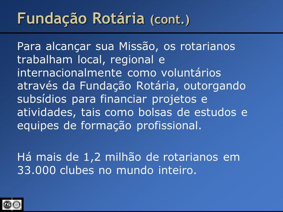 Fundação Rotária (cont.)