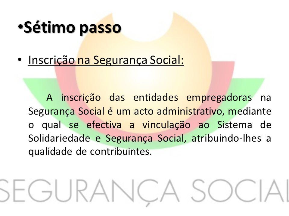Sétimo passo Inscrição na Segurança Social: