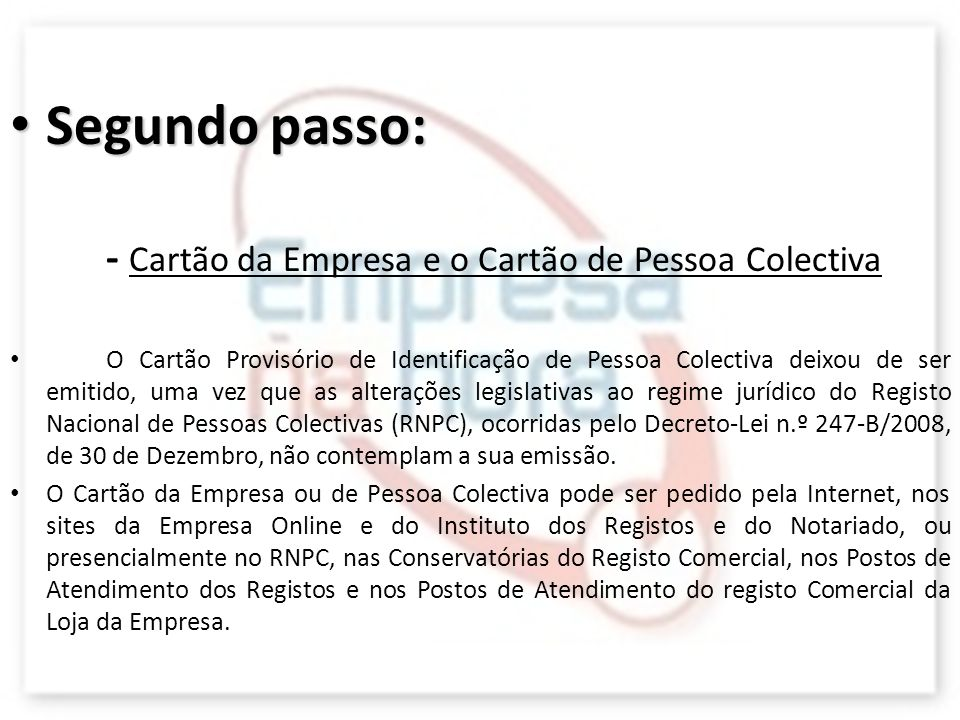 Segundo passo: - Cartão da Empresa e o Cartão de Pessoa Colectiva