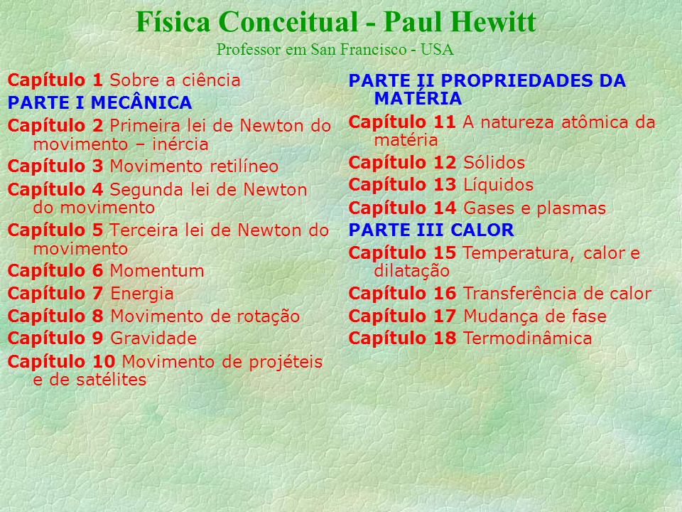 Física Conceitual - Paul Hewitt Professor em San Francisco - USA