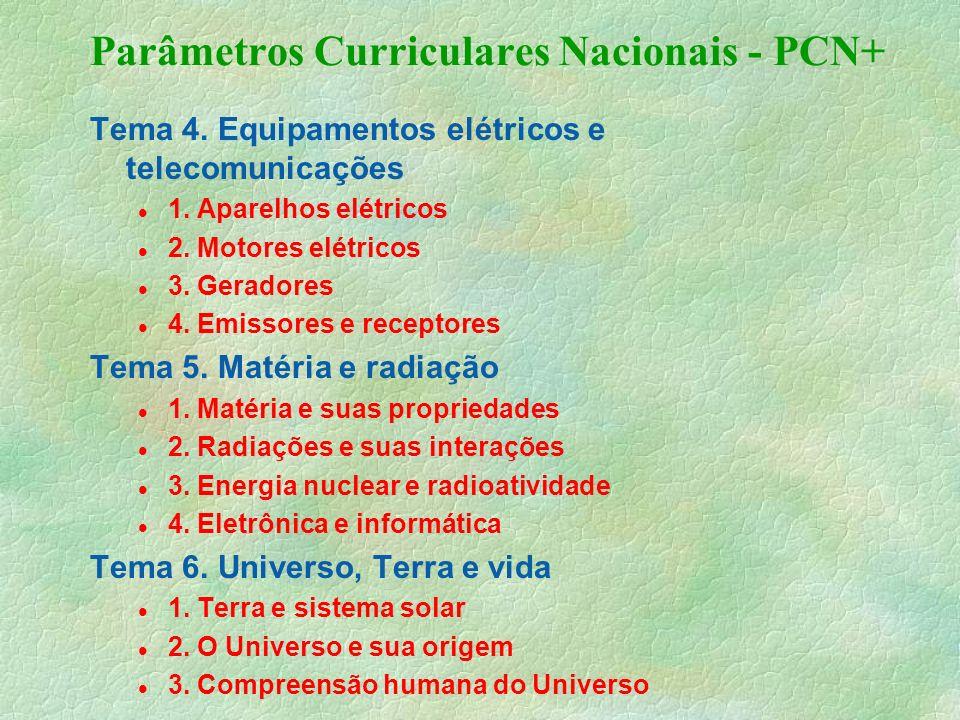 Parâmetros Curriculares Nacionais - PCN+