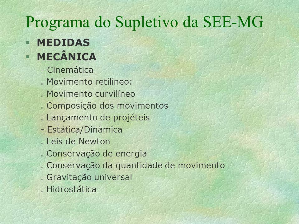 Programa do Supletivo da SEE-MG