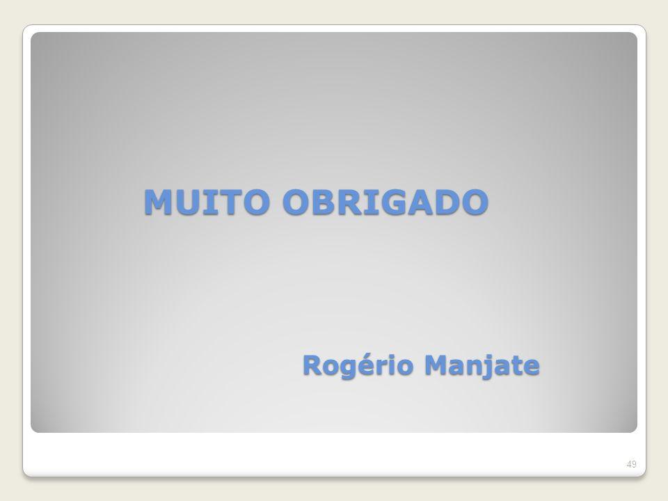 MUITO OBRIGADO Rogério Manjate