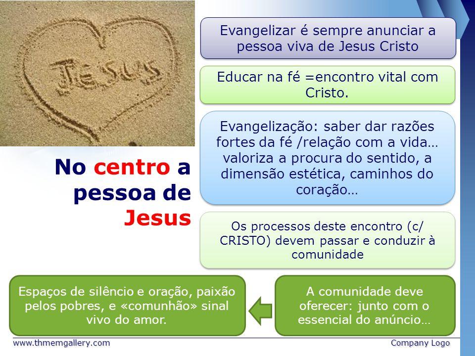 No centro a pessoa de Jesus