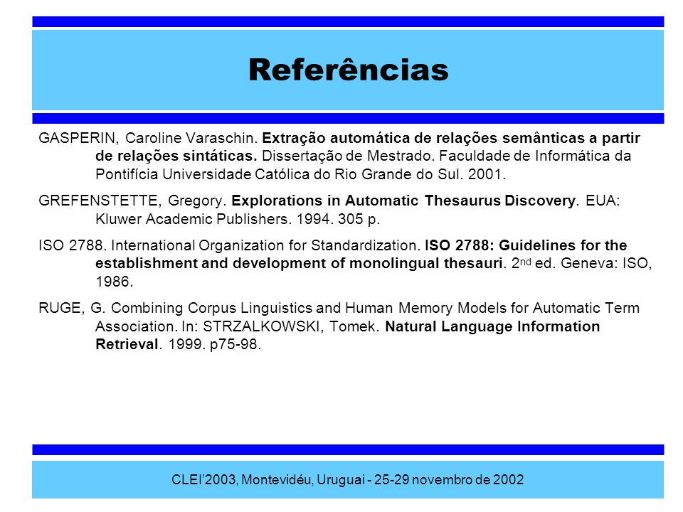 CLEI'2003, Montevidéu, Uruguai - 25-29 novembro de 2002