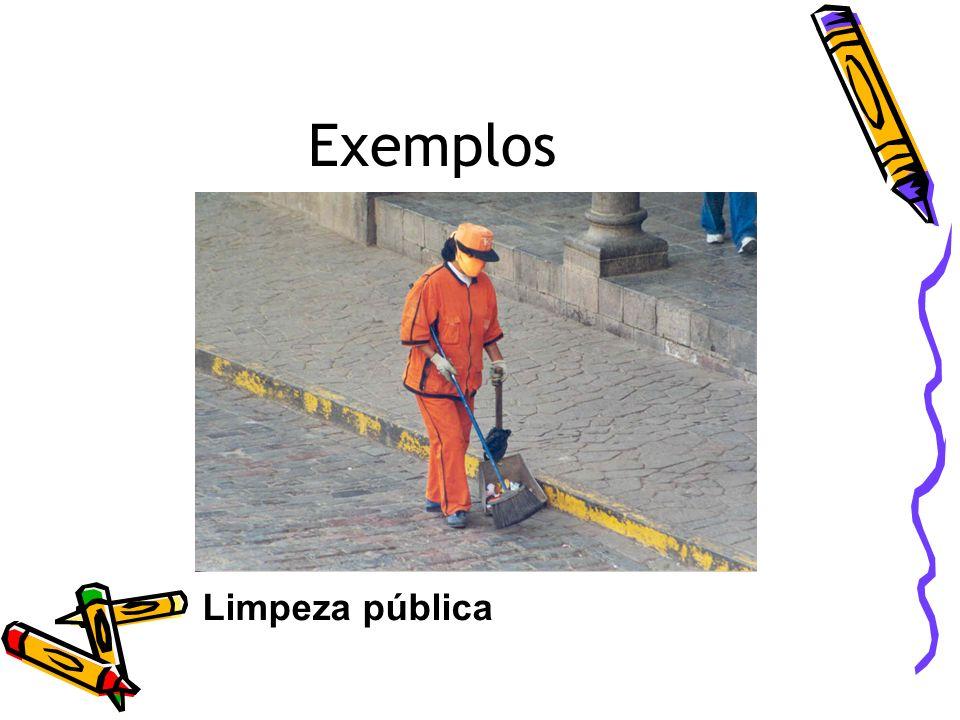 Exemplos Limpeza pública