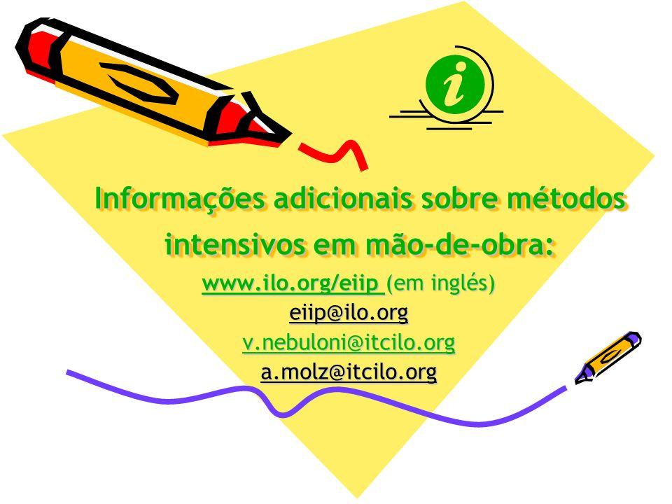 Informações adicionais sobre métodos intensivos em mão-de-obra: