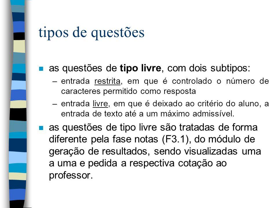 tipos de questões as questões de tipo livre, com dois subtipos: