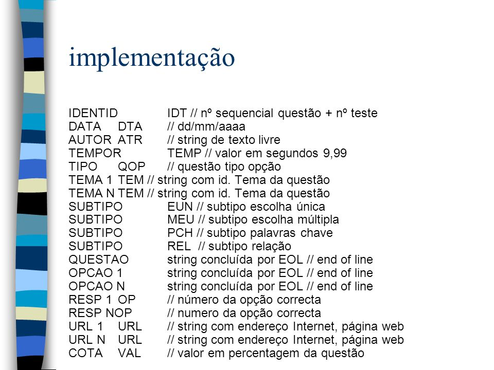 implementação IDENTID IDT // nº sequencial questão + nº teste