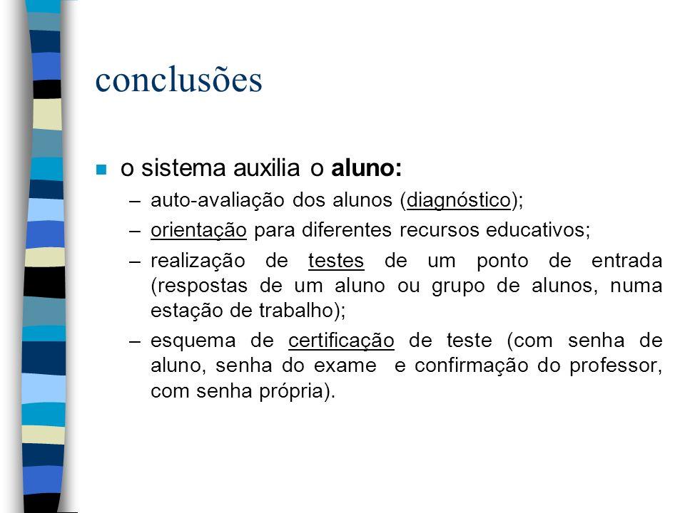 conclusões o sistema auxilia o aluno: