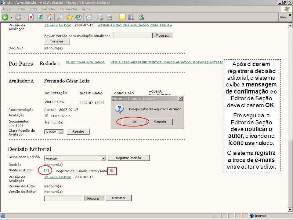 O sistema registra a troca de e-mails entre autor e editor.