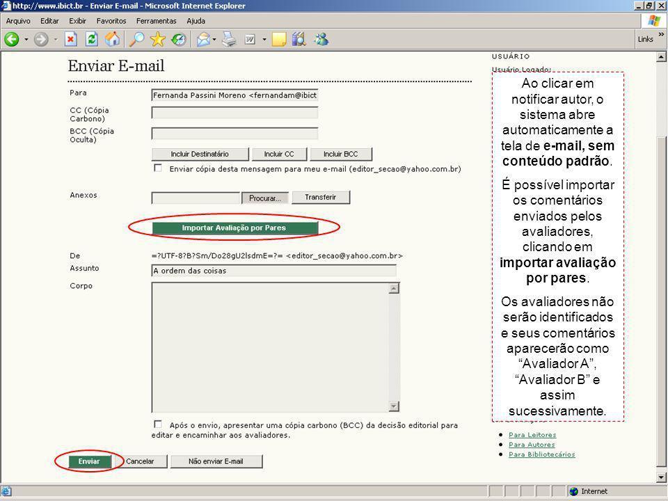 Ao clicar em notificar autor, o sistema abre automaticamente a tela de e-mail, sem conteúdo padrão.