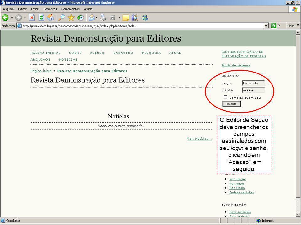 O Editor de Seção deve preencher os campos assinalados com seu login e senha, clicando em Acesso , em seguida.