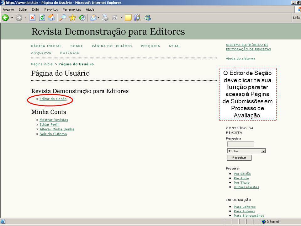 O Editor de Seção deve clicar na sua função para ter acesso à Página de Submissões em Processo de Avaliação.