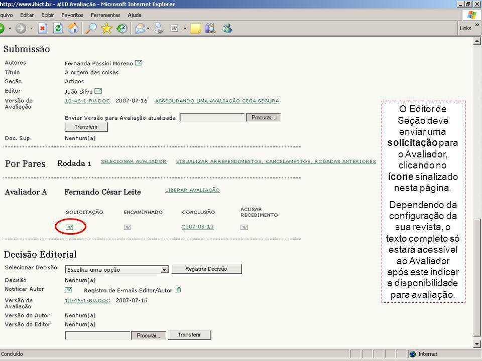 O Editor de Seção deve enviar uma solicitação para o Avaliador, clicando no ícone sinalizado nesta página.