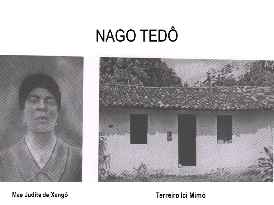 NAGO TEDÔ Mae Judite de Xangô Terreiro Ici Mimó