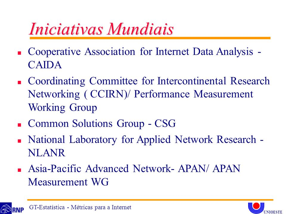 Iniciativas Mundiais Cooperative Association for Internet Data Analysis - CAIDA.