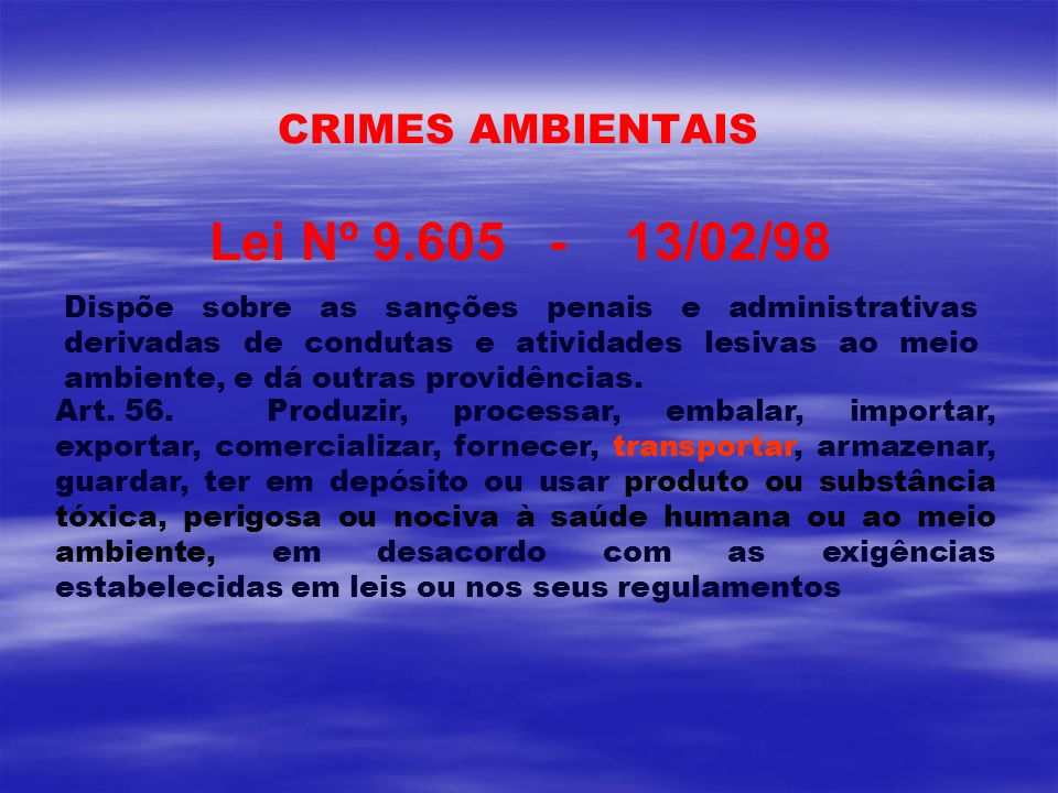 Lei Nº 9.605 - 13/02/98 CRIMES AMBIENTAIS