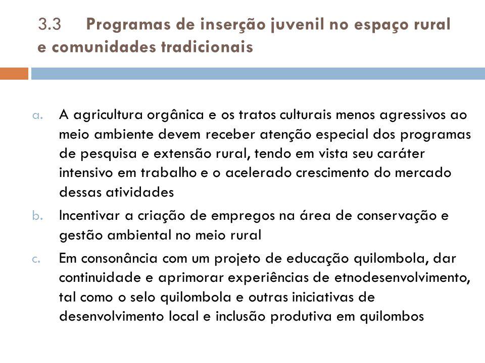 3.3 Programas de inserção juvenil no espaço rural e comunidades tradicionais