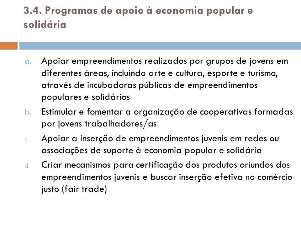 3.4. Programas de apoio à economia popular e solidária