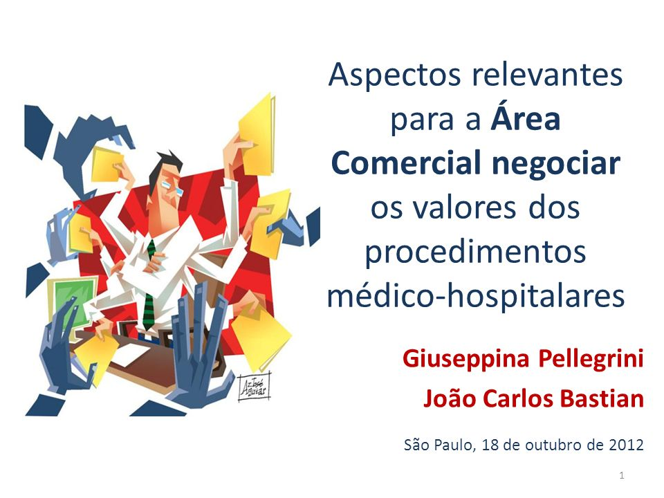 Aspectos relevantes para a Área Comercial negociar os valores dos procedimentos médico-hospitalares