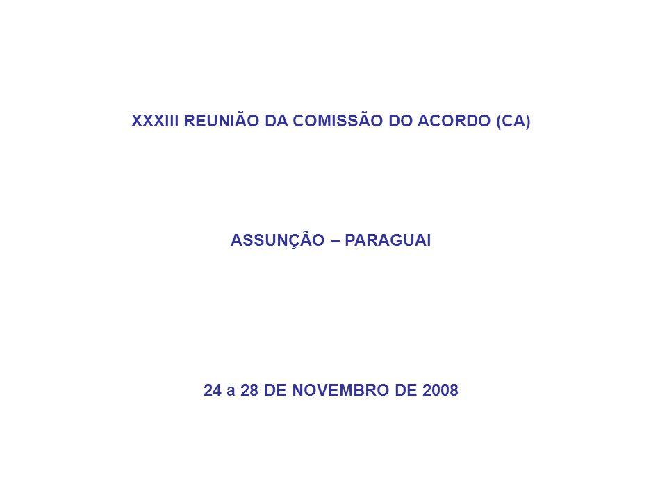 XXXIII REUNIÃO DA COMISSÃO DO ACORDO (CA)