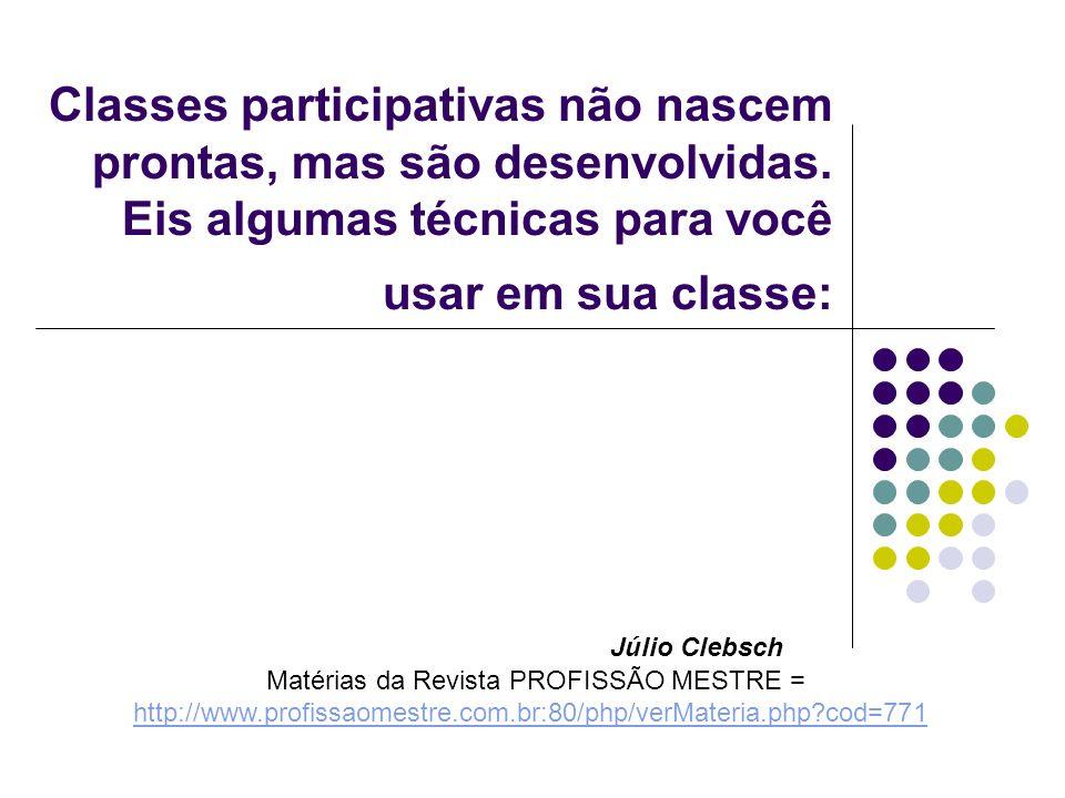 Matérias da Revista PROFISSÃO MESTRE =