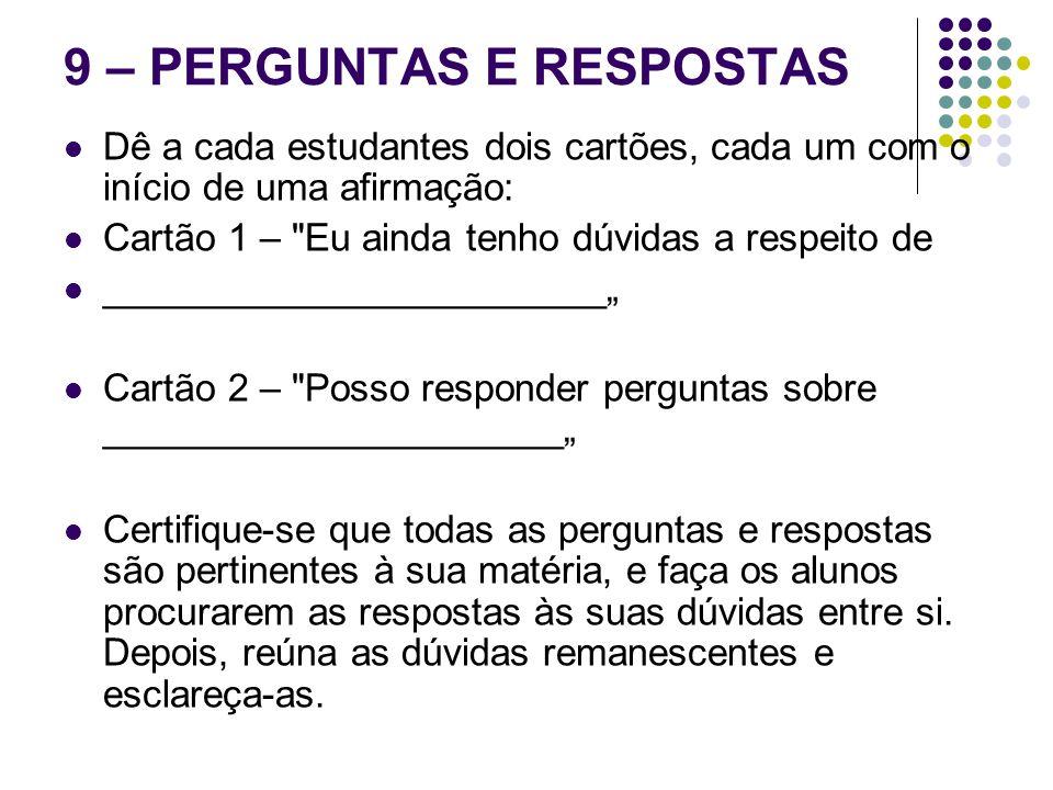 9 – PERGUNTAS E RESPOSTAS