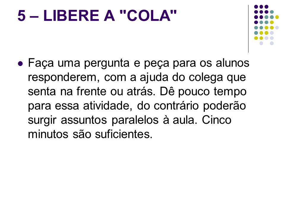 5 – LIBERE A COLA