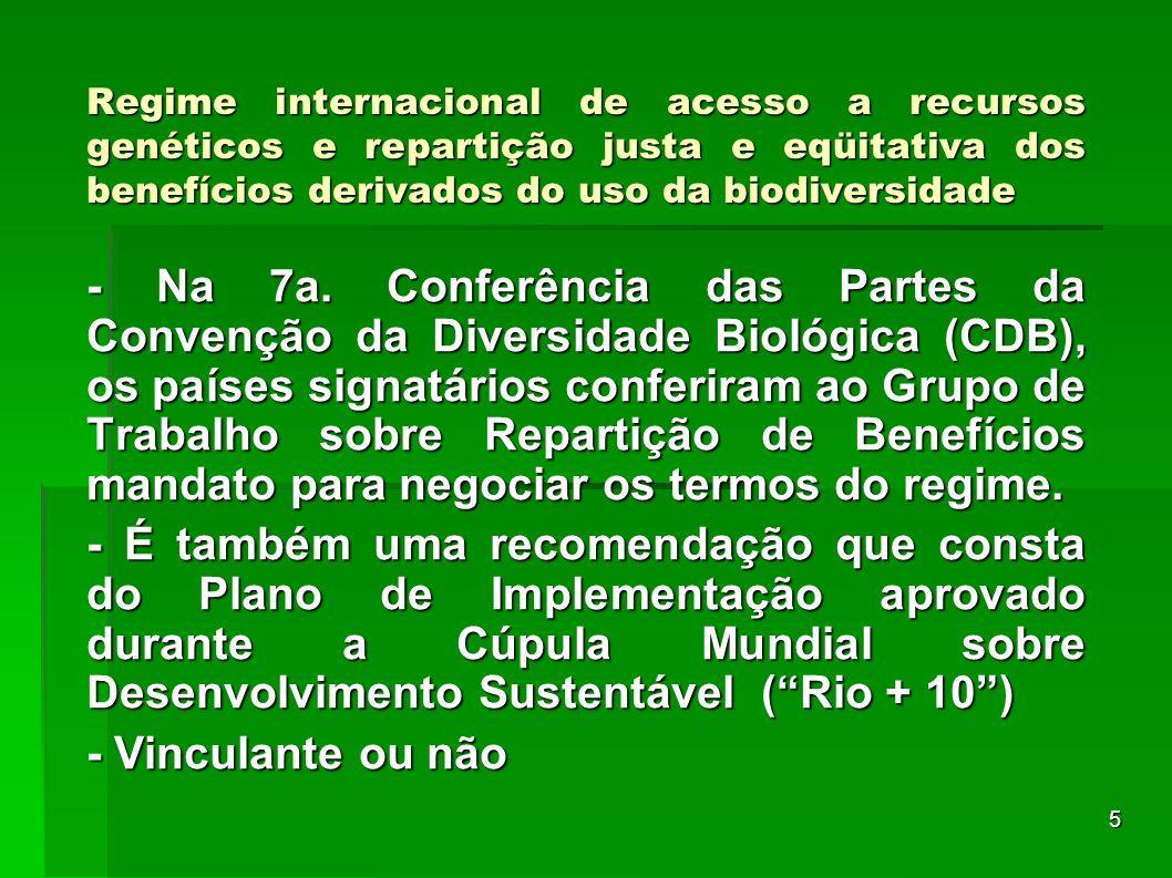 Regime internacional de acesso a recursos genéticos e repartição justa e eqüitativa dos benefícios derivados do uso da biodiversidade