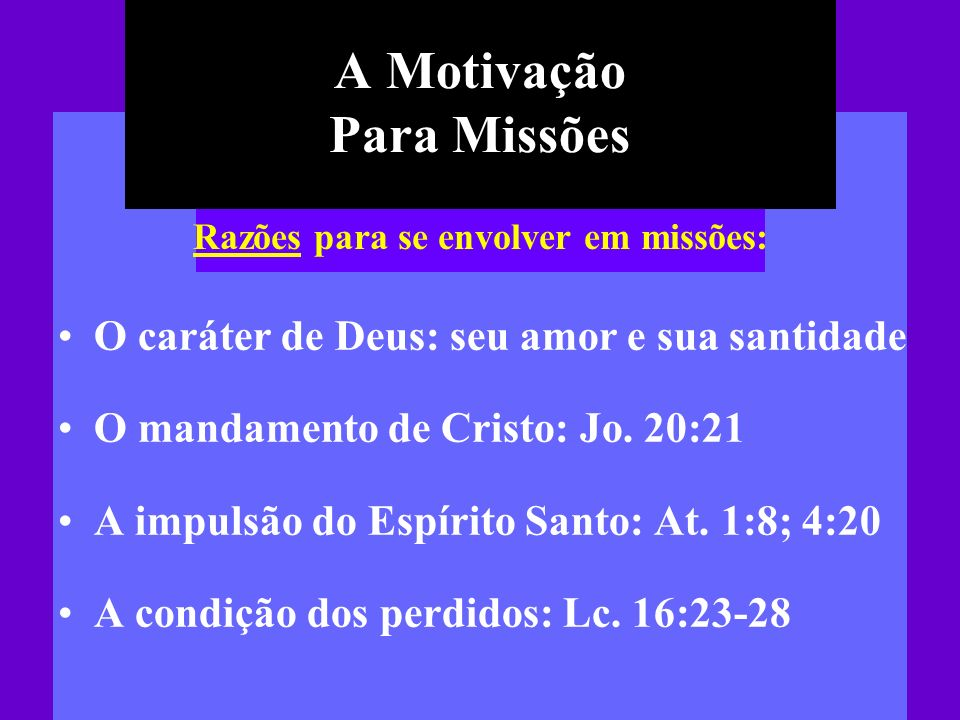 A Motivação Para Missões