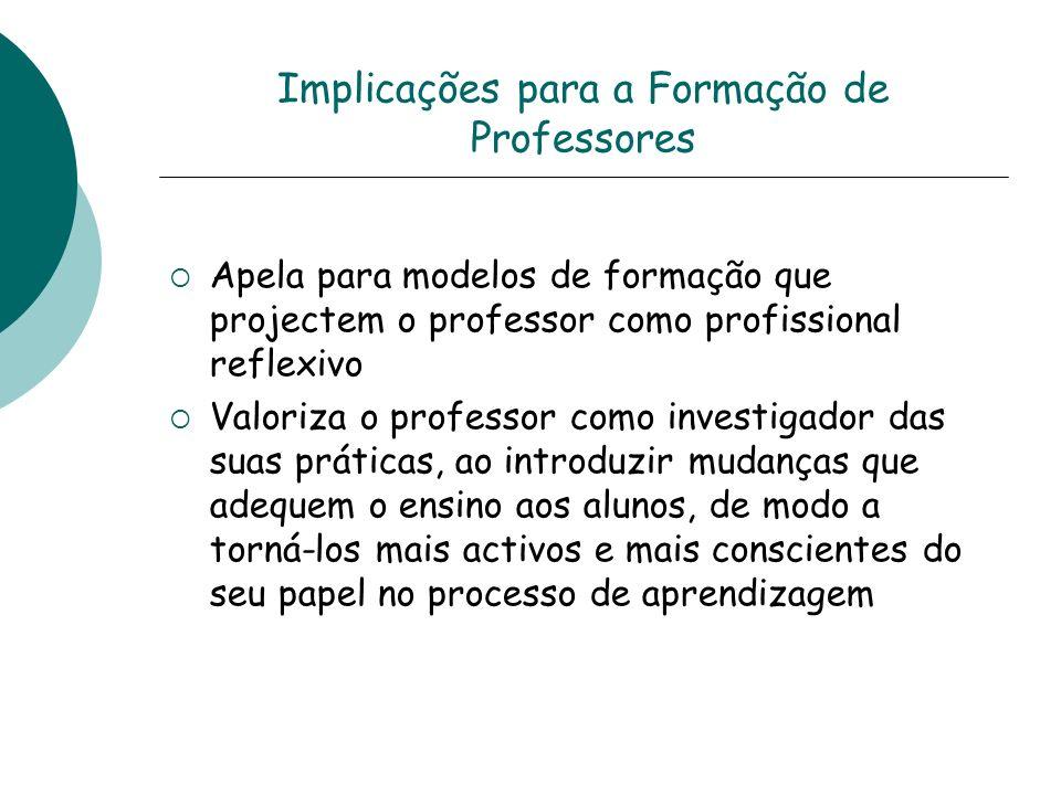 Implicações para a Formação de Professores