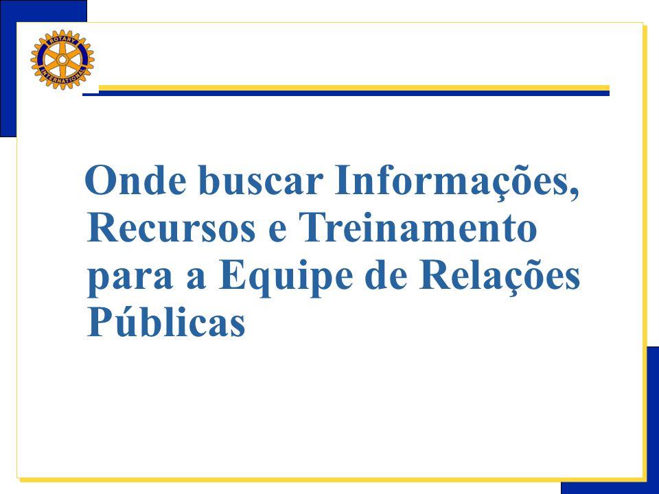 Onde buscar Informações, Recursos e Treinamento para a Equipe de Relações Públicas