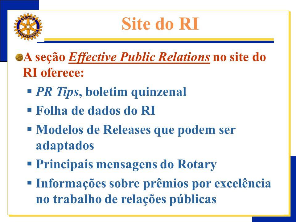 Site do RI A seção Effective Public Relations no site do RI oferece: