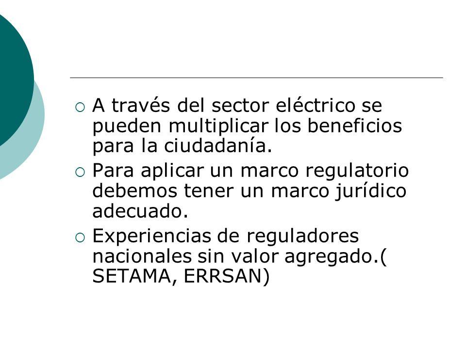 A través del sector eléctrico se pueden multiplicar los beneficios para la ciudadanía.